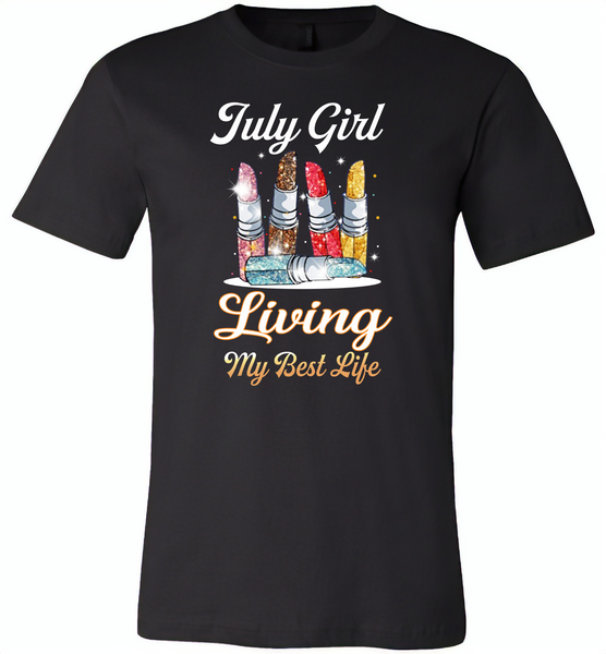 July girl living my best life lipstick birthday - Canvas Unisex USA Shirt