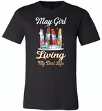 May girl living my best life lipstick birthday - Canvas Unisex USA Shirt