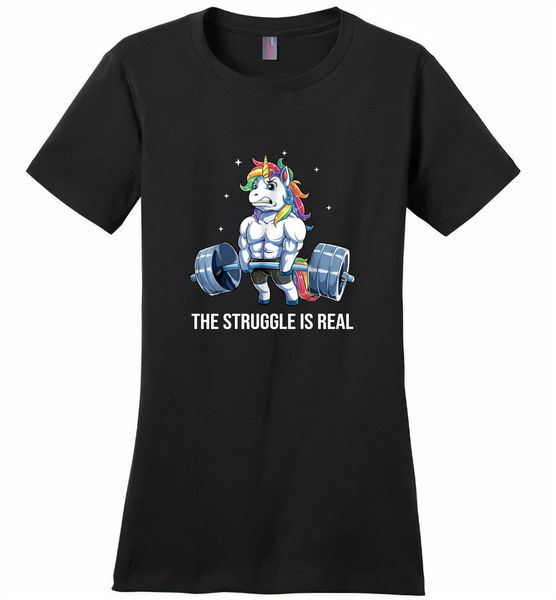 Unicorn Weightlifting Fitness Gym Deadlift Rainbow, The Struggle Is Real - Distric Made Ladies Perfect Weigh Tee