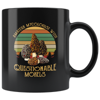 Amateur mycologist with questionable morels vintage retro funny black gift coffee mug