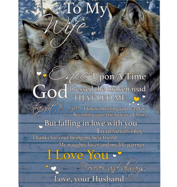 Personalized I Love My Wife Forever Always Once Upon A Time Wolf Couple Valentines Day Gift Blanket From Husband White Fleece Blanket