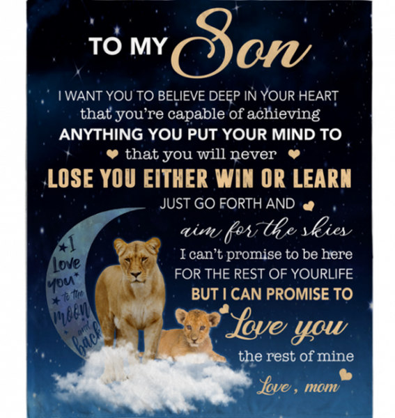 Personalized To My Son I Want You To Believe Deep In Your Heart Love Blankets Mom Gift For Son Lion Black Fleece Blanket