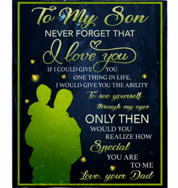 Personalized To My Son Never Forget That I Love You Blankets Gift From Dad Black Plush Fleece Blanket