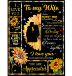 Personalized To My Wife I Love You Can't Live Without You Love Made Us Forever Together Sunflower Funny Gift From Husband Fleece Blanket