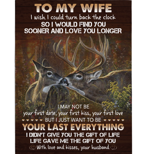 Personalized To My Wife I Wish Turn Back Clock Find You Sooner Love Longer Deer Couple Valentine's Day Gift From Husband Fleece Blanket