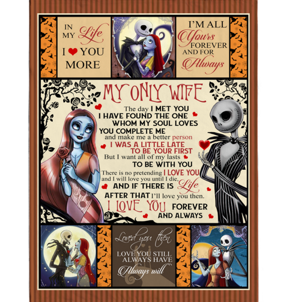 Personalized To My Wife Sally I Love You Forever Always Complete Make Me Better Person Jack Halloween Skellington Fleece Blanket