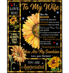 Personalized To My Wife You Are My Sunshine Sunflower Braver Stronger Smarter Appreciated I Love You Funny Gift From Husband Fleece Blanket
