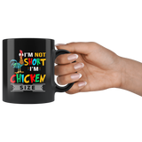 Hei Hei I'm not short I'm chicken size black gift coffee mug