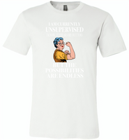 I am currently unsupervised i know it freaks me out too but the possibilities are endless grandma version - Canvas Unisex USA Shirt