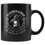 November Woman The Soul Of A Witch The Fire Lioness The Heart Hippie The Mouth Sailor gift black coffee mugs