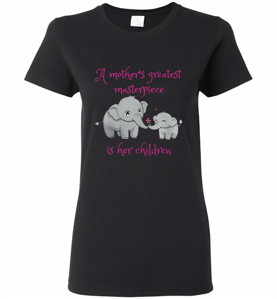 A mother's greatest masterpiece in her children elephant mom and baby - Gildan Ladies Short Sleeve