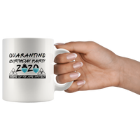 Quarantine Birthday Party 2020 None Of You Are Invited Gift White Coffee Mug