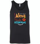 Alexa Write My Lesson Plans Teacher - Canvas Unisex Tank