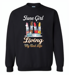 June girl living my best life lipstick birthday - Gildan Crewneck Sweatshirt