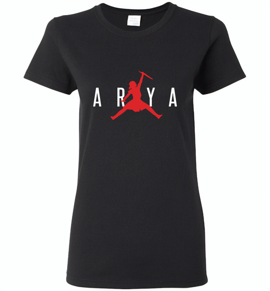 Air Arya Stark Got Tee - Gildan Ladies Short Sleeve