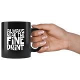 Always Read The Fine Print I'm Pregnant Black Coffee Mug