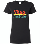 Thug Husband Vintage Classic - Gildan Ladies Short Sleeve