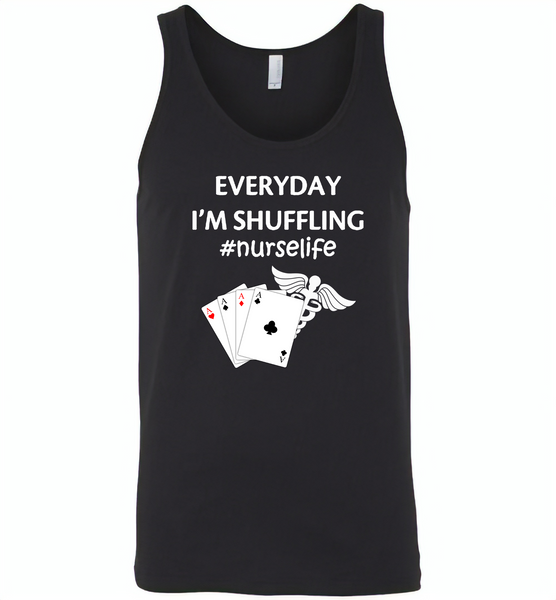 Everyday I'm Shuffling Nurse Life Play Card - Canvas Unisex Tank