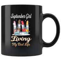 September girl living my best life lipstick birthday black coffee mug