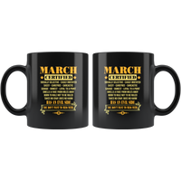 March Certified Has An Evil Side You Do Not Want To Mess Birthday Black Coffee Mug