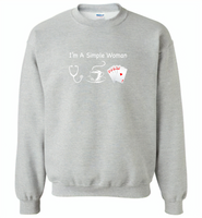 I'm A Simple Woman Who Loves Nurse Coffee and Play Cards - Gildan Crewneck Sweatshirt