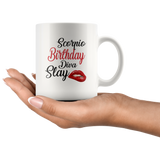 Scorpio Birthday Diva Slay Lip White Coffee Mug