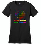 We the people mean everyone lgbt gay pride - Distric Made Ladies Perfect Weigh Tee