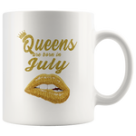 Queens are born in July, lip, birthday white gift coffee mug