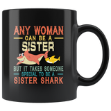Someone special to be a sister shark vintage gift black coffee mug