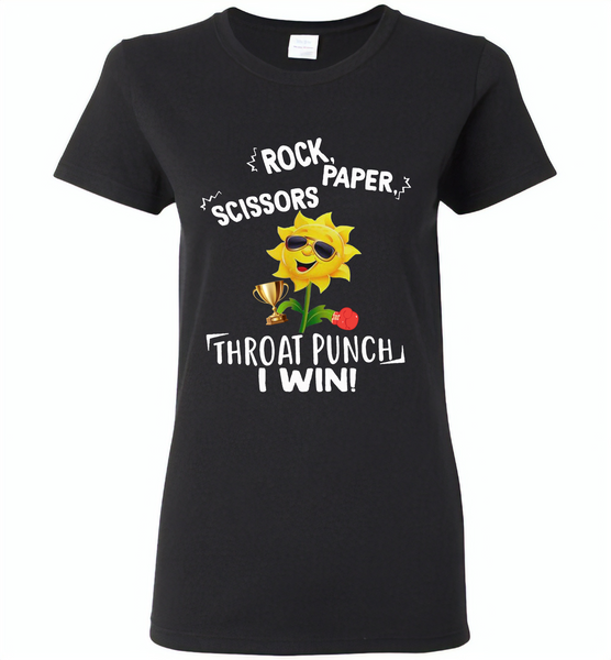 Rock Scissors Paper Throat Punch I Win, Sunflower Funny - Gildan Ladies Short Sleeve