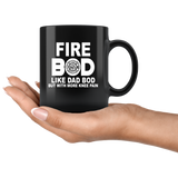 Fire bod like dad bob but with more knee pain black gift coffee mug