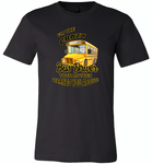 I'm the crazy bus driver your mother warned you about - Canvas Unisex USA Shirt