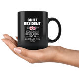 Chief Resident Because Badass Miracle Worker Isn't An Official JOb Title Funny Gift For Kitchen Men Women Black Coffee Mug