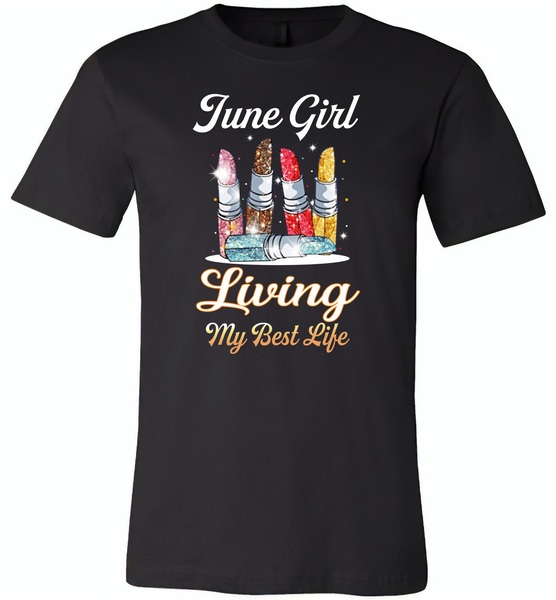 June girl living my best life lipstick birthday - Canvas Unisex USA Shirt