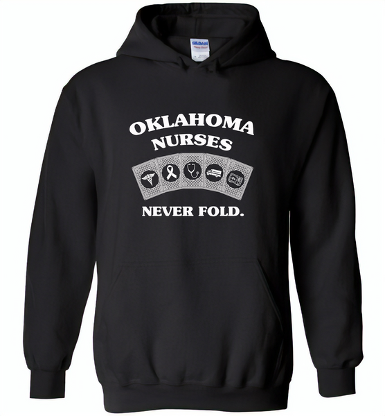 Oklahoma Nurses Never Fold Play Cards - Gildan Heavy Blend Hoodie