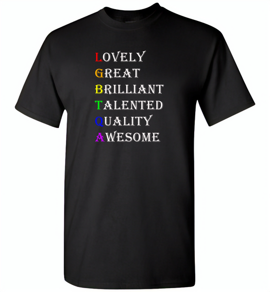 LGBTQA lovely great brilliant talented quality awesome lgbt gay pride - Gildan Short Sleeve T-Shirt