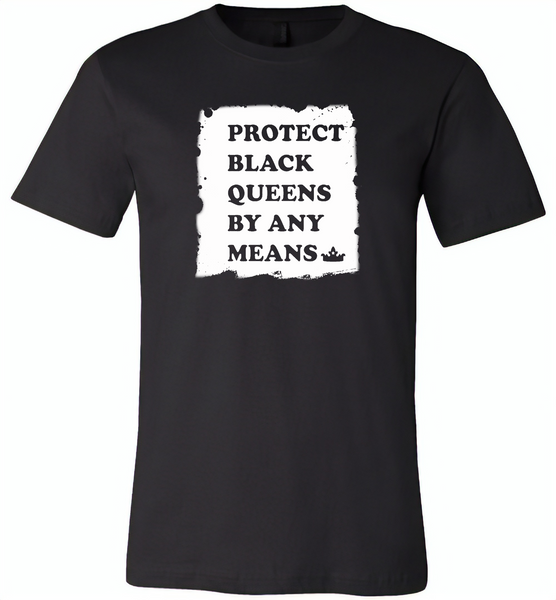 Protect Black Queens By Any Means - Canvas Unisex USA Shirt