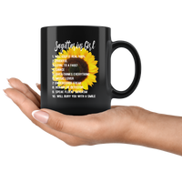 Sagittarius Girl Sunflower Will Keep It Real 100% Prideful Loyal To A Fault Will Bury You With A Smile Black Coffee Mug