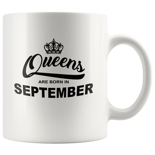 Queens are born in September, birthday white gift coffee mug