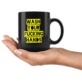 Wash Your Fucking Hand 2020 Crisis Funny Gift For Men Women Black Coffee Mug