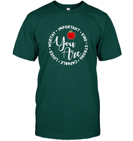 You Are Worthy Important Kind Strong Capable Loved Funny Teacher Apple Gift For Men Women T Shirt