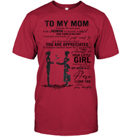 To My Mom I Know It's Not Easy For A Man To Raise A Child Personalized T Shirts Gift From Daughter Mothers Day White Tee Shirts