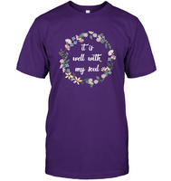 It Is Well With My Soul Gift For Mom Girlfriend Wife Sister Aunt Grandma Women Motivational Inspirational T Shirts