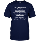 I Am A Heterosexual Christian Anti Government Funny Sarcastic Gift For Bestfriend Men Women T Shirt