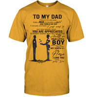 To My Dad I Know It's Not Easy For A Man To Raise A Child Personalized T Shirts Gift From Son Fathers Day White Tee Shirts