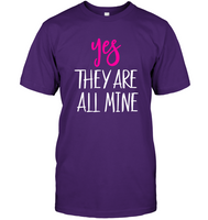 Yes They Are All Mine Black T Shirts