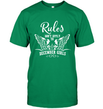 Rules Don't Apply To December Girls Birthday Gift Tee Shirt
