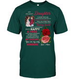 My Dearest Daughter I Love You Personalize Tee Gift From Mom Rose Black T Shirt