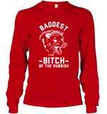 Baddest Bitch Of The Rubbish Tee Shirt Hoodie