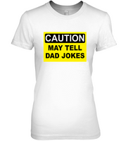 Caution May Tell Dad Jokes Fathers Day Gift T Shirt For Men
